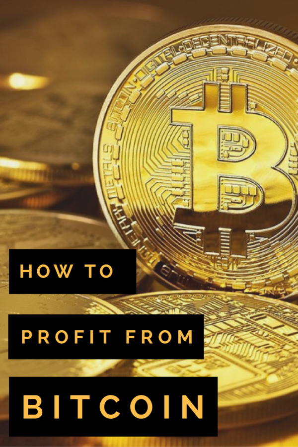 How to profit from bitcoin