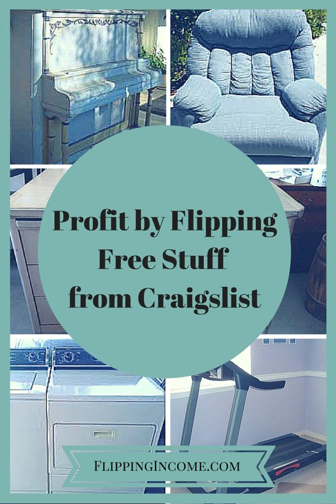 Profit By Flipping Free Stuff from Craigslist