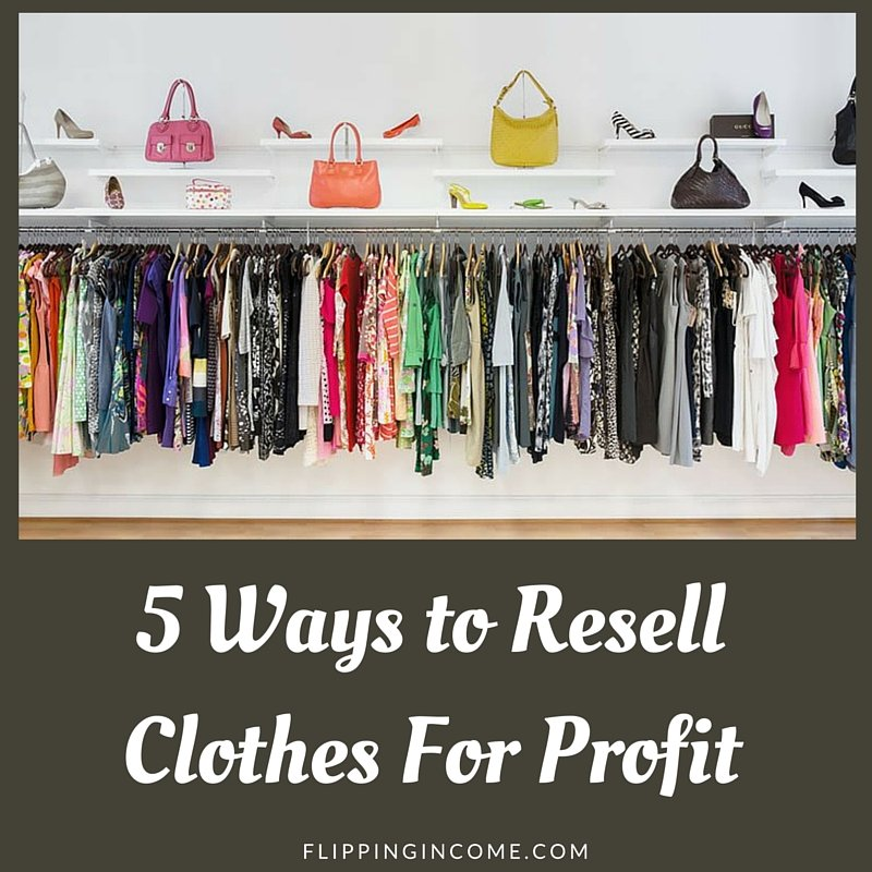 5 ways to resell clothes for profit