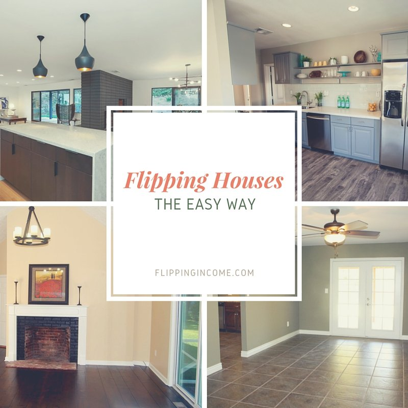 Flipping Houses The Easy Way