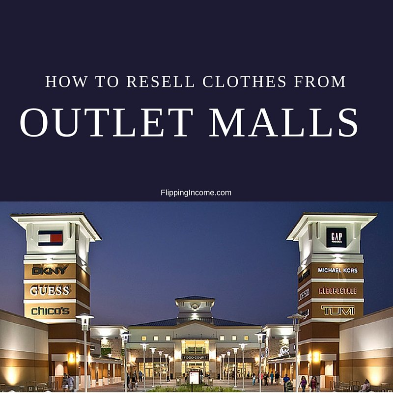 how to resell clothes from outlet malls