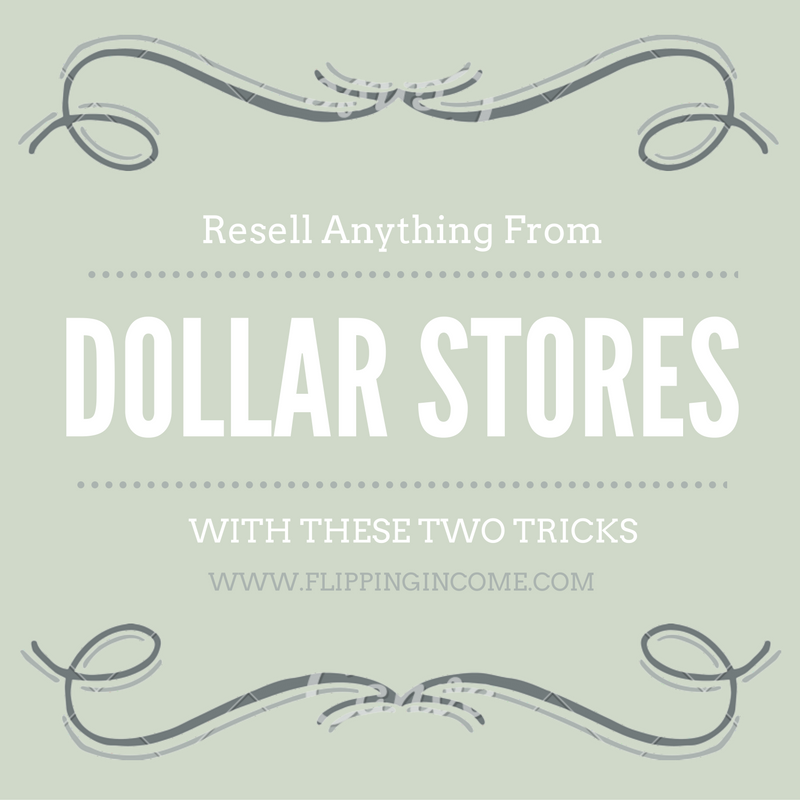 Resell Anything From Dollar Stores With These Two Tricks