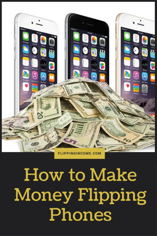 how to make money flipping phones
