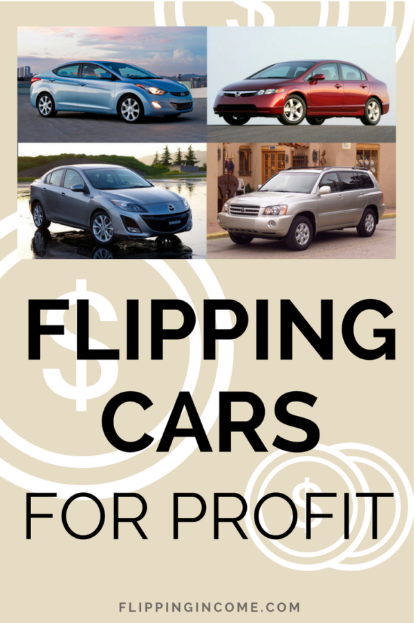 Flipping Cars For Profit - Step-by-Step Buying and Selling Guide