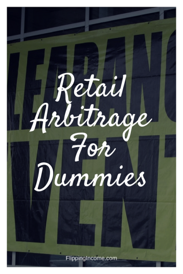 retail arbitrage for dummies