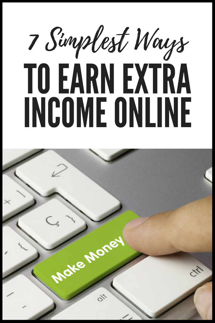 7 Simplest Ways To Earn Extra Income Online