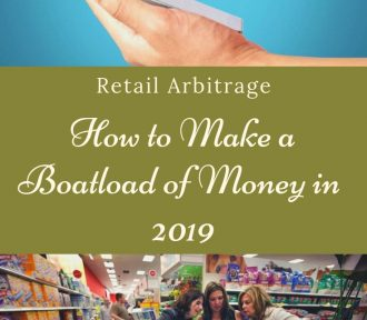 Retail Arbitrage – How to Make a Boatload of Money in 2019